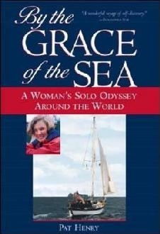 "By the Grace of the sea ""a woman's solo odyssey around the world"""