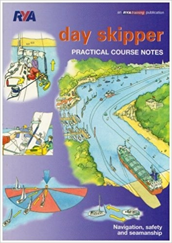 Day Skipper. Practical course notes