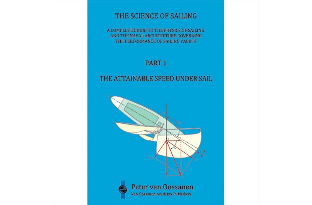 "The Science of Sailing Part 1 ""The Attainable Speed Under sail"""