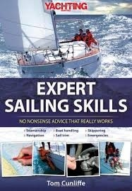 "Expert Sailing Skills ""No Nonsense Advice that Really Works"""