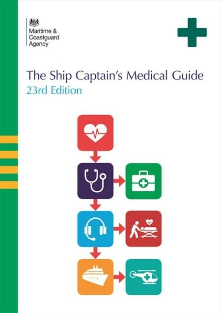 Ship Captain's Medical Guide: 23rd edition