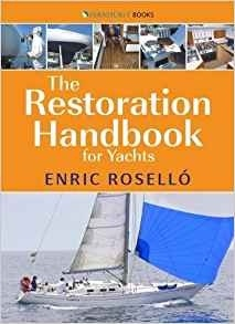The Restoration Handbook for Yachts.