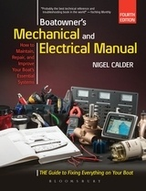 "Boatowner's Mechanical and Electrical Manual ""How to Maintain, Repair, and Improve Your Boat's Essential Syste"""