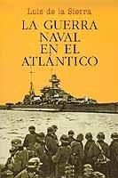 La guerra naval en el Atlántico (1939-1945)